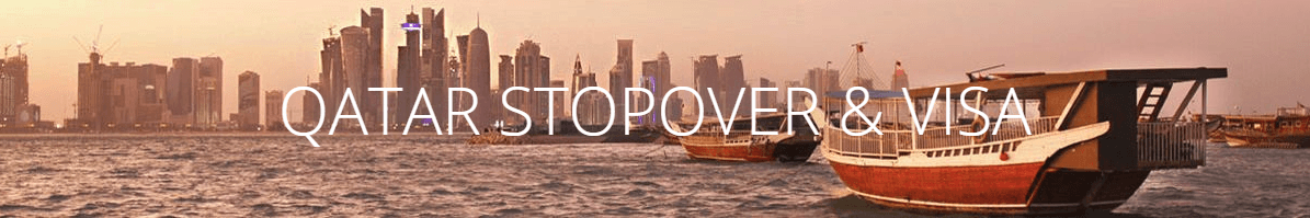 Qatar stopover & visa by Qatar Airways